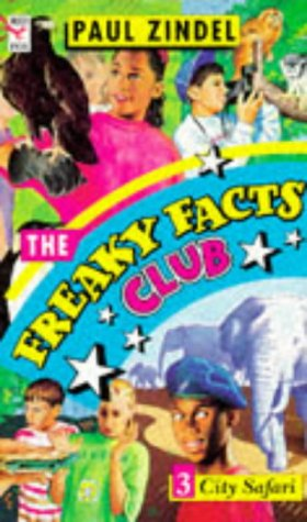 The Freaky Facts Club. 3, City safari.