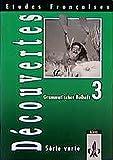 Etudes Francaises, Decouvertes, Serie verte, Grammatisches Beiheft, Bd - 3 -