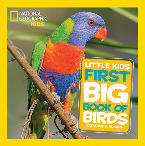 National Geographic Little Kids First Big Book of Birds (National Geographic Little Kids First Big Books) (English Edition)