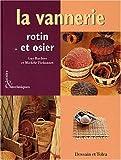 La vannerie - Rotin et osier