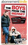The Boys From The Mersey (English Edition)