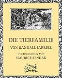 Buchinformationen und Rezensionen zu Die Tierfamilie von Randall Jarrell