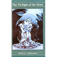 The Twilight of the Sioux (Cycle of the West)