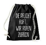 TRVPPY Turnbeutel mit Spruch / Modell Die Pflicht ruft... wir rufen zurück! / Beutel Rucksack Jutebeutel Sportbeutel Fashion Hipster