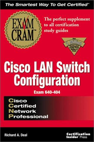 CCNP Cisco Lan Switch Router Configuration: Exam Cram (Exam Craft) por Certification Insider Press