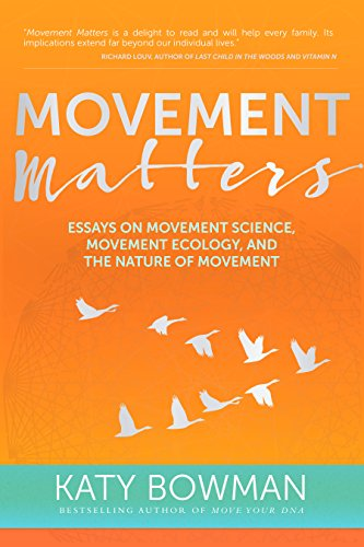 Movement Matters por Katy Bowman