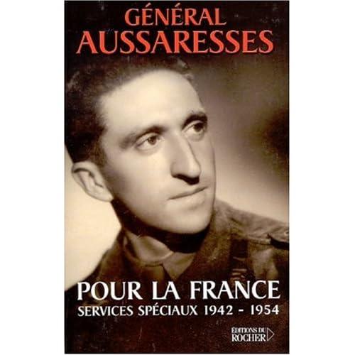 Pour la France : Services spéciaux 1942-1954