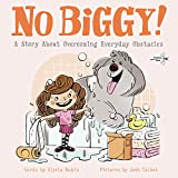 Best Books About Kindergartens - No Biggy!: A Story about Overcoming Everyday Obstacles Review