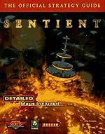 Sentient - The Official Strategy Guide de Rod Harten