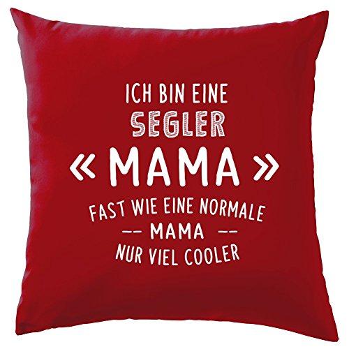Ich bin eine Segler Mama - Dekokissen 41 x 41 cm - Rot