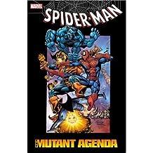 { THE MUTANT AGENDA (SPIDER-MAN (MARVEL)) } By Grant, Steven ( Author ) [ Dec - 2012 ] [ Paperback ]