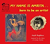 My Name is Amrita: Born to Be an Artist (English)