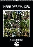 Herr des Waldes - Neuseeland (Wandkalender 2019 DIN A3 hoch): Neuseelands Pflanzen - ökologisch sehr vielfältig - entwickelten sich langsam im ... 14 Seiten ) (CALVENDO Natur)