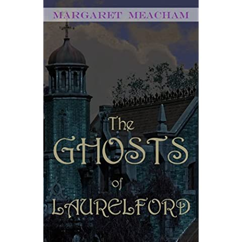 The Ghosts of Laurelford (English Edition)