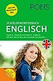 PONS Schülerwörterbuch Englisch. Buch mit App. Englisch-Deutsch / Deutsch-Englisch: Mit dem Wortschatz aller relevanten Lehrwerke. bei Amazon kaufen