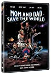 Mom and Dad Save the World by Wallace Shawn