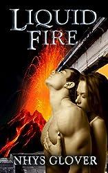 Liquid Fire (English Edition)