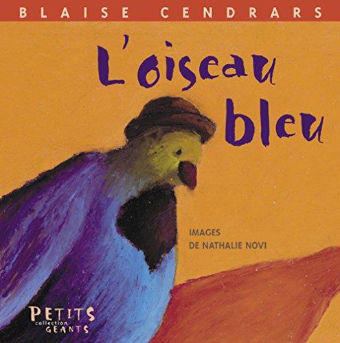 L'oiseau bleu par Blaise Cendrars