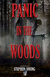PANIC IN THE WOODS: Unexplained Vanishings & Mysterious Deaths; Creepy Mysteries of the Unexplained
