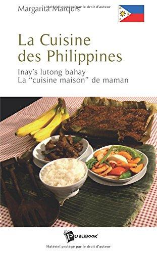 La Cuisine des Philippines : Inay's lutong bahay, La