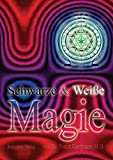 Schwarze & Weiße Magie