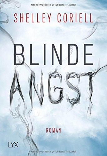 Coriell, Shelley: Blinde Angst
