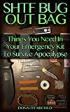 SHTF Bug Out Bag: Things You Need In Your Emergency Kit To Survive Apocalypse