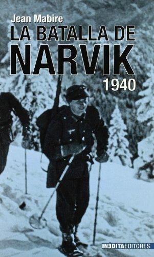 Batalla De Narvik, La (Historia Inedita) por Jean Mabire