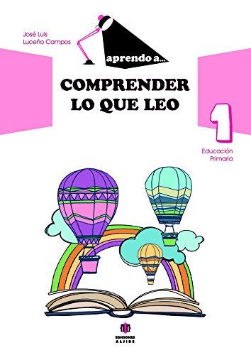 Aprendo A Comprender Lo Que Leo 1 - 9788497008259