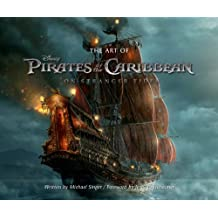 The Art of Pirates of the Caribbean: On Stranger Tides: Foreword by Jerry Bruckheimer (Disney Editions Deluxe (Film))