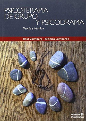 Psicoterapia De Grupo Y Psicodrama (Psicoterapias)