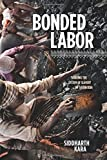 Bonded Labor – Tackling the System of Slavery in South Asia