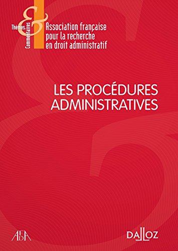 Les procédures administratives - 1re édition par Association française pour la recherche en droit administratif (AFDA)