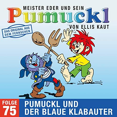 75: Pumuckl und der blaue Klabauter (Das Original aus dem Fernsehen)