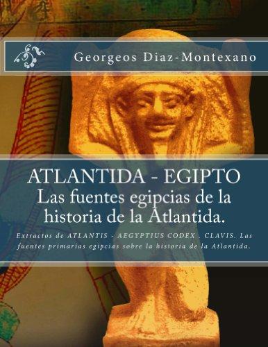 ATLANTIDA - EGIPTO . Las fuentes egipcias de la historia de la Atlantida. Descargar PDF Gratis
