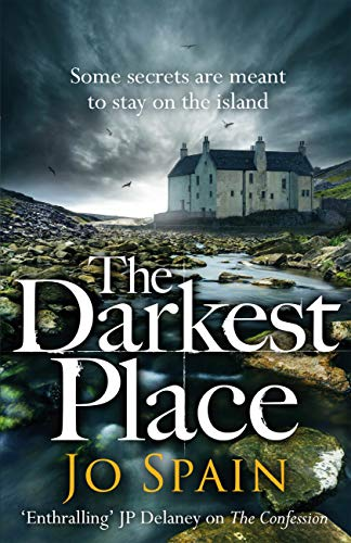 The Darkest Place (An Inspector Tom Reynolds Mystery Book 4) by [Spain, Jo]