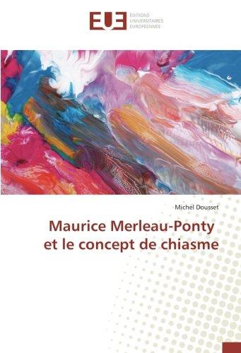 Maurice Merleau-Ponty et le concept de chiasme