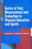 Basics Of Test Measurement And Evaluation In Physical Education And Sports