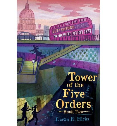 [(Tower of the Five Orders )] [Author: Deron R Hicks] [Oct-2013]