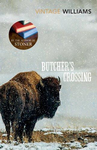 Butcher's Crossing (Vintage Classics) por John Williams