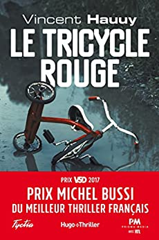 Le tricycle rouge - Vincent Hauuy (2017) sur Bookys