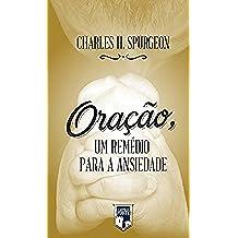 Oração, um remédio para a ansiedade (Portuguese Edition)