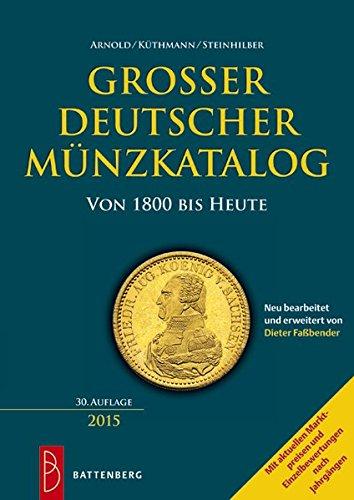 Preisvergleich Produktbild Großer deutscher Münzkatalog: von 1800 bis heute