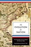 The Evolution of a Nation: How Geography and Law Shaped the American States (Princeton Economic History of the Western W