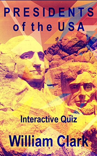 presidents-list-usa-quiz-me-on-book-4-english-edition