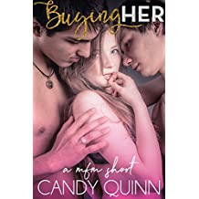 Buying Her: a mfm erotic short (Sharing Her Book 1)