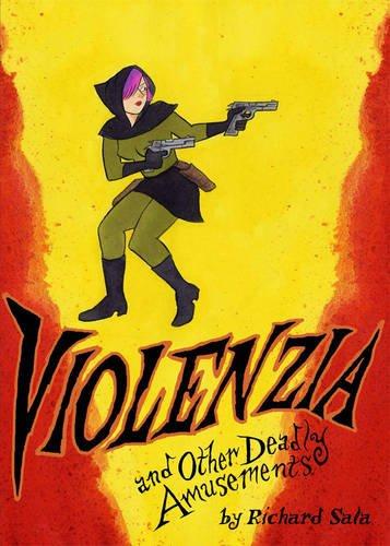 Violenzia&Other Deadly Amusements