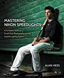 Best Nikon Flashes - Mastering Nikon Speedlights: A Complete Guide to Small Review