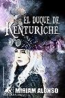 El duque de Kenturiche par Alonso