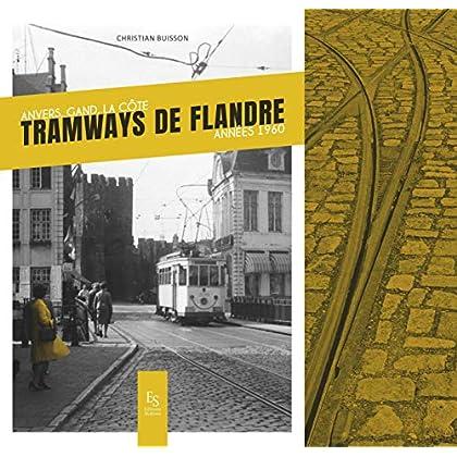 Tramways de Flandre - Anvers - Gand - La côt